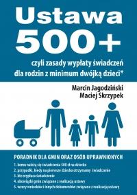 Ustawa 500+ czyli zasady wypłaty świadczeń dla rodzin z minimum dwójką dzieci