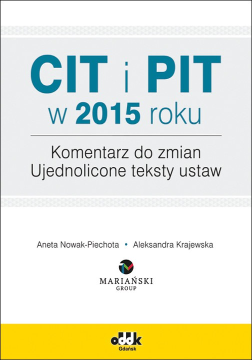 CIT i PIT w 2015 Komentarz