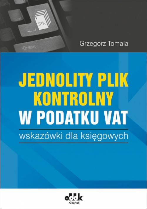 Jednolity plik kontrolny w podatku VAT wskazówki dla księgowych