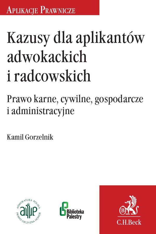 Kazusy dla aplikantów radcowskich i adwokackich