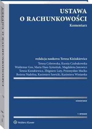 Ustawa o rachunkowości Komentarz Kiziukiewicz