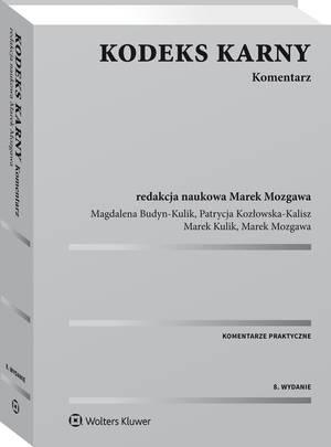 Kodeks karny Komentarz Mozgawa