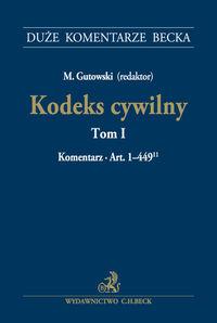 Kodeks cywilny Tom 1 Komentarz do art. 1-449