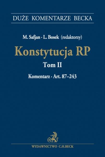 Konstytucja RP Tom 2 Komentarz do art 87-243
