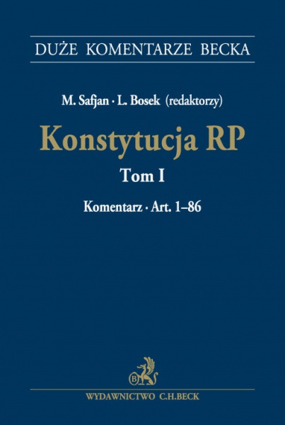 Konstytucja RP Tom 1 Komentarz do art 1–86