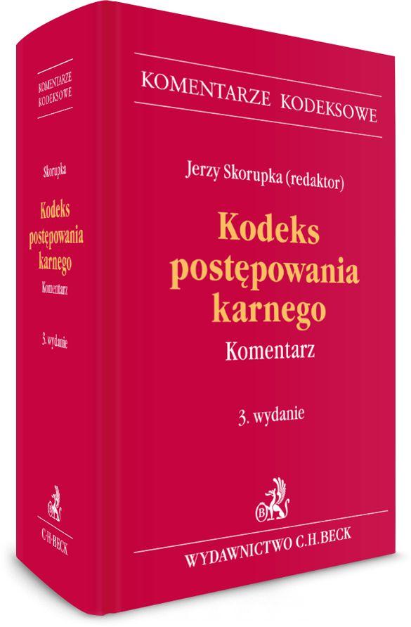 Kodeks postępowania karnego Komentarz Skorupka
