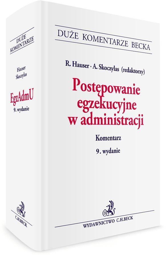Postępowanie egzekucyjne w administracji Komentarz Hauser