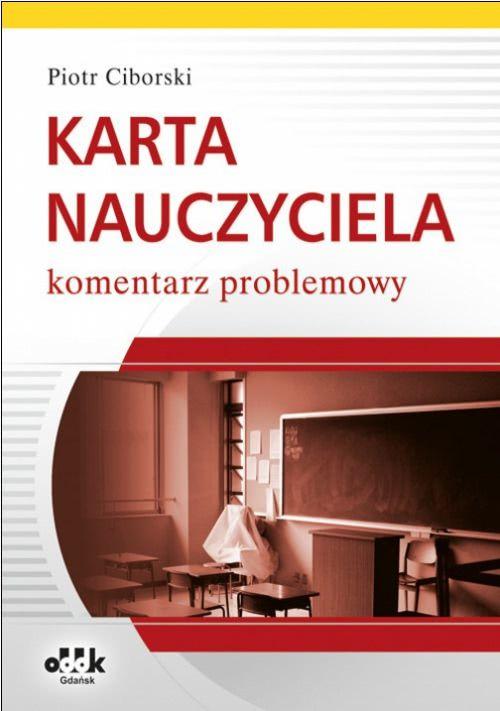 Karta Nauczyciela komentarz problemowy Ciborski