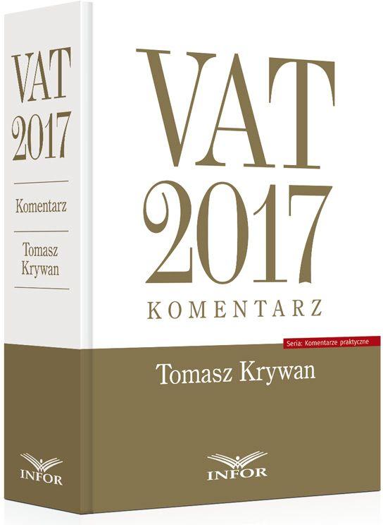 VAT 2017 Komentarz