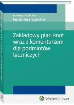 Zakładowy plan kont wraz z komentarzem dla podmiotów leczniczych