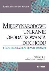 Międzynarodowe unikanie opodatkowania dochodu i jego regulacje w prawie polskim