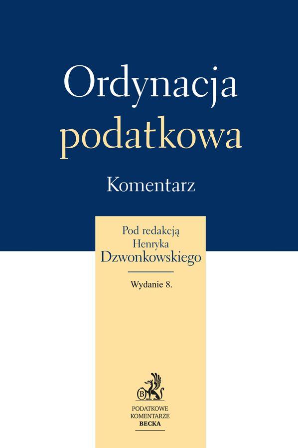 Ordynacja podatkowa Komentarz Dzwonkowski