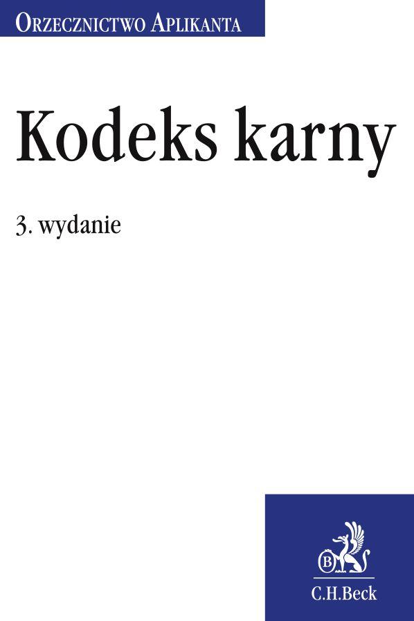Kodeks karny Orzecznictwo Aplikanta