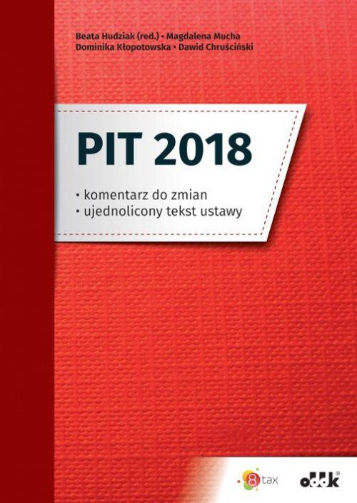 PIT 2018 komentarz do zmian ujednolicony tekst ustawy