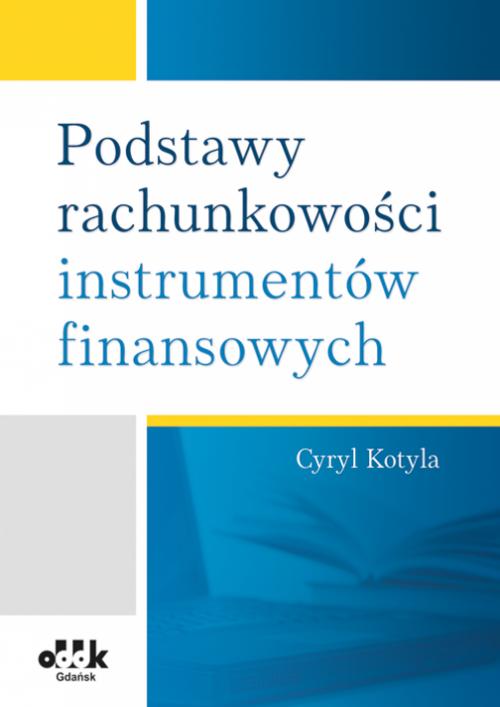 Podstawy rachunkowości instrumentów finansowych
