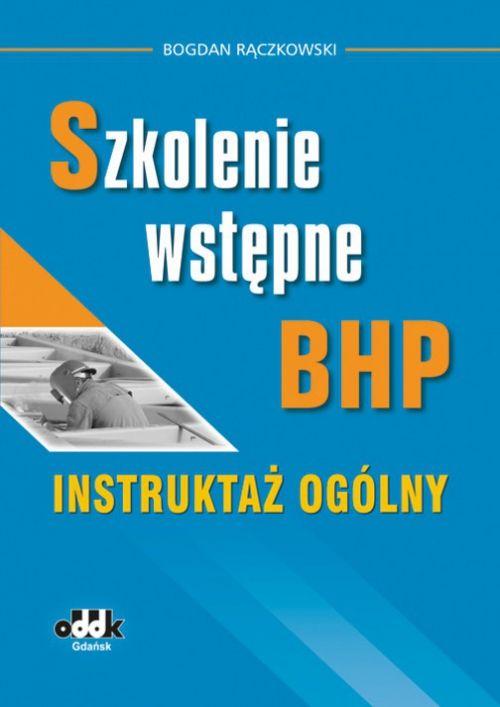 Szkolenie wstępne bhp Instruktaż ogólny