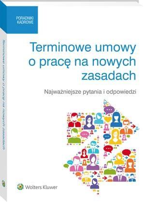Terminowe umowy o pracę na nowych zasadach