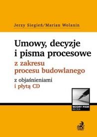 Decyzje postanowienia i pisma z zakresu procesu budowlanego z objaśnieniami i płytą CD