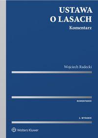 Ustawa o lasach Komentarz Radecki
