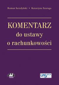 Komentarz do ustawy o rachunkowości Seredyński