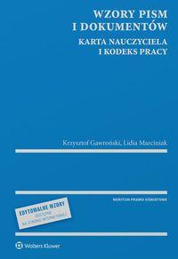 Wzory pism i dokumentów Karta Nauczyciela i Kodeks pracy